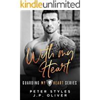 With My Heart (Guarding My Heart Book 2)