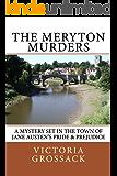 The Meryton Murders: A Mystery Set in the Town of Jane Austen's Pride & Prejudice