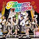 FANTASTIC ILLUSION *CD+DVD