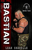 Bastian (THe Wounded Sons Book 2)