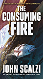 The Consuming Fire (The Interdependency Book 2)