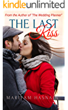 The Last Kiss: A Sweet Love Story (Temptations Book 3)
