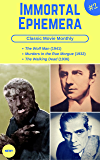 Classic Movie Monthly #2: The Wolf Man, Murders in the Rue Morgue, The Walking Dead (Immortal Ephemera)