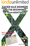 Xavier Max Kennedy and the Beginnings of Team Nightshade