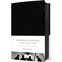 Unknown Pleasures: Inside Joy Division book cover