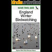 Nature Travel Guide: England Winter Birdwatching