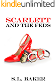Scarlett and the Feds