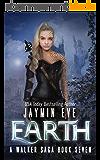 Earth (A Walker Saga Book 7) (English Edition)
