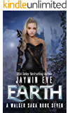 Earth (A Walker Saga Book 7)