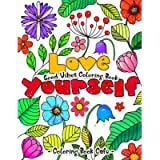 Good Vibes Coloring Book: An Adult Coloring Book Featuring Inspirational Words and Uplifting Phrases to Color Your…