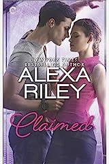 Claimed: A For Her Novel: A Full-Length for Her Novel Kindle Edition