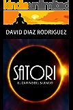 Satori: El camino del silencio (Spanish Edition)