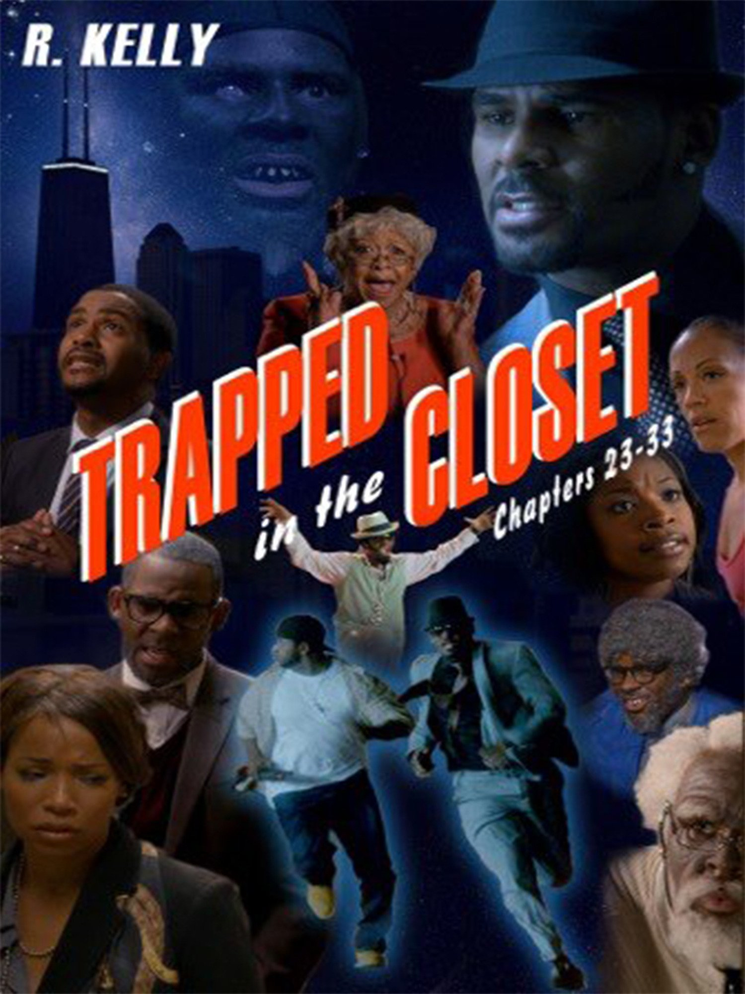 Amazon Com R Kelly Trapped In The Closet Chapters 23 33 R Kelly