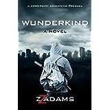 Wunderkind: A Zero-Point Awakening Novel