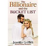 The Billionaire and the Bucket List: A Movie Star Widower Christmas Romance (Hawaii Home Romance Book 1)