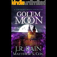 Golem Moon (Samantha Moon Adventures Book 7)