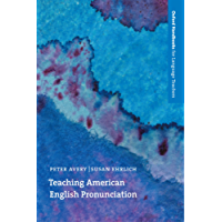 Teaching American English Pronunciation - Oxford Handbooks for Language Teachers