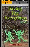 Saving The Evergreens: Garden Secrets