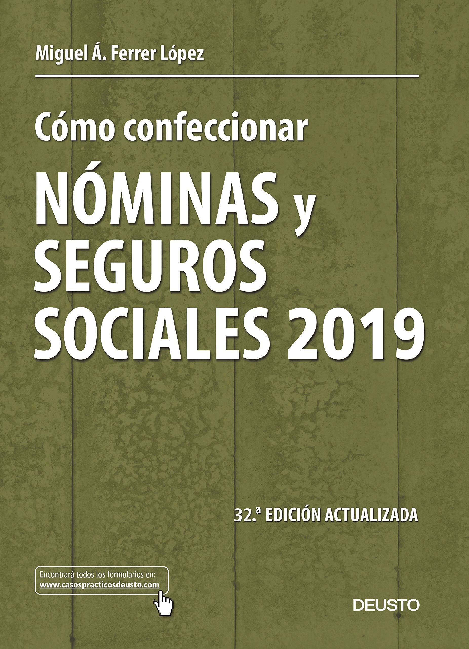 Cómo confeccionar nóminas y seguros sociales 2019 (Sin colección)