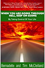 When You Are Going Through Hell, Keep On Going. Paperback