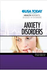 Anxiety Disorders (USA TODAY Health Reports: Diseases and Disorders) Library Binding
