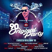 Fernando Proce Di Rtl 102,5 Presenta 90s Original Party [Explicit]