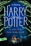 Harry Potter - French: Harry Potter a l'ecole des sorciers FOLIO JUNIOR ED