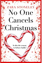 No One Cancels Christmas: The most hilarious and romantic Christmas romcom of the year! Kindle Edition