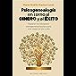 Psicogenealogía en torno al dinero y el éxito (PSICOLOGÍA)