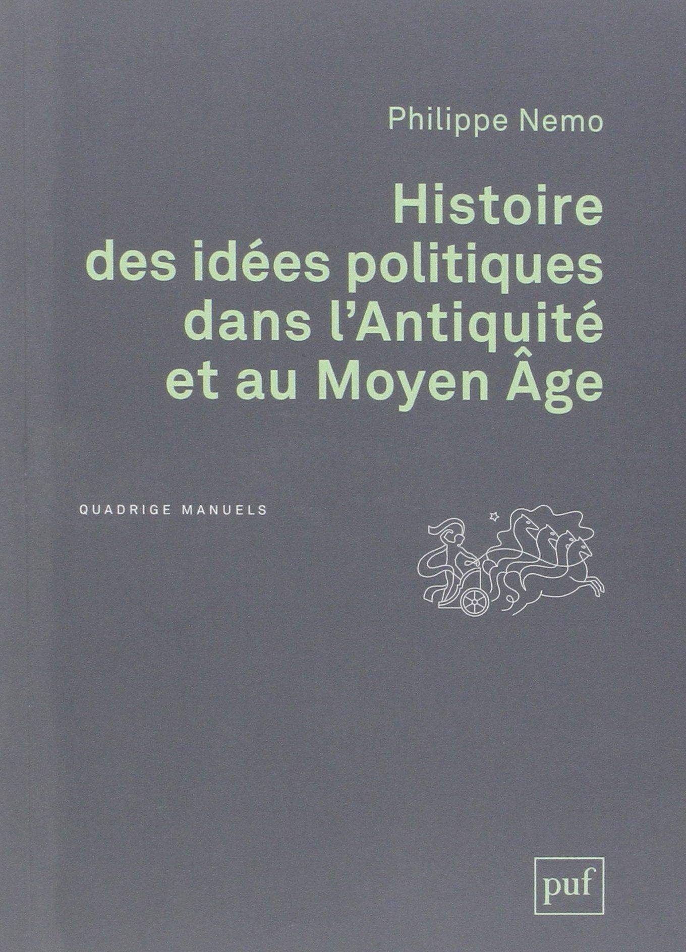 Amazon.fr , Histoire des idées politiques dans l\u0027Antiquité et au Moyen Âge  , Philippe Nemo , Livres