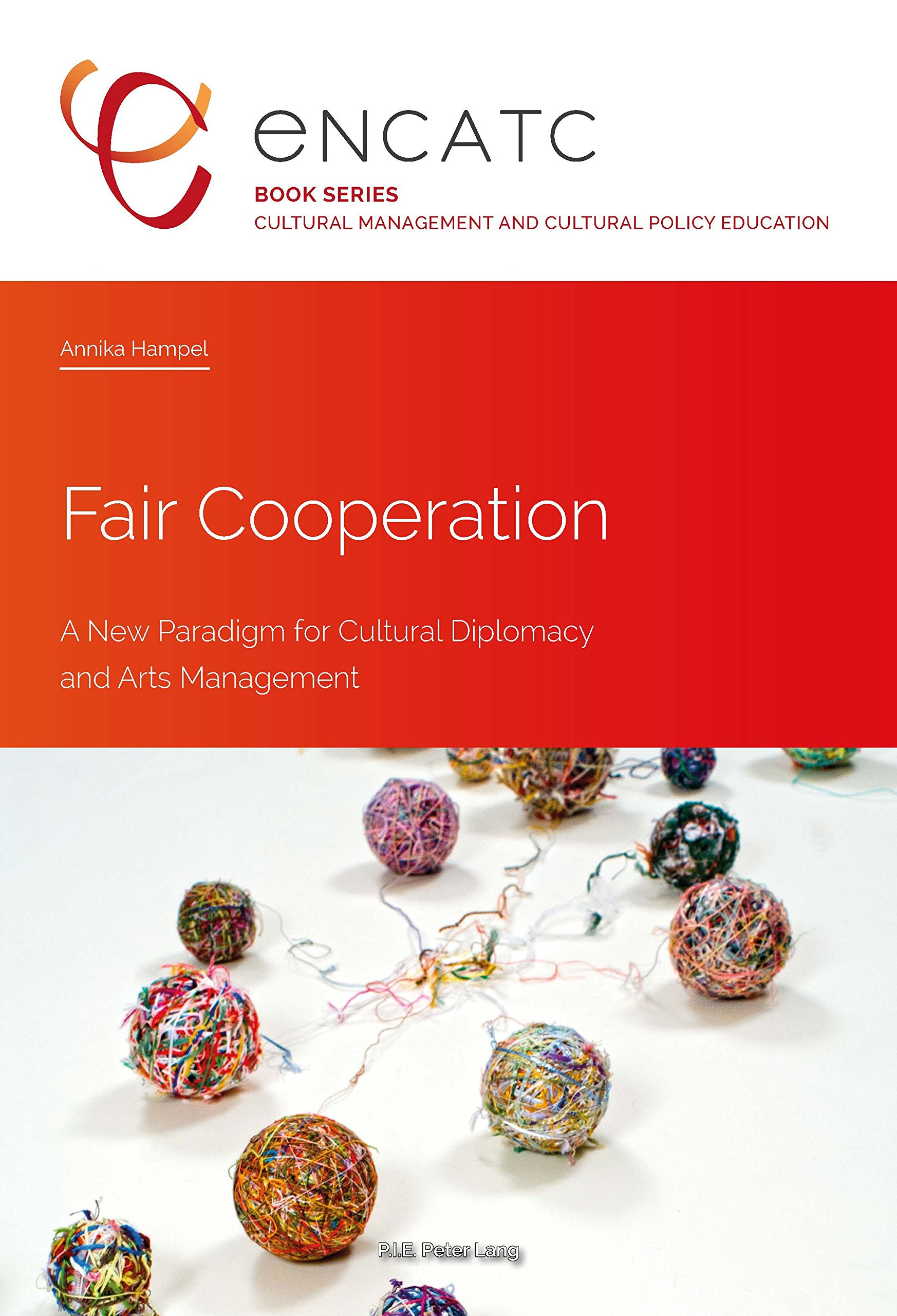 Fair Cooperation: A New Paradigm for Cultural Diplomacy and Arts Management (PLG.HUMANITIES)