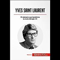 Yves Saint Laurent: El visionario que transforma la