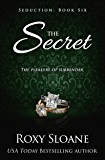 The Secret (Seduction Book 6)