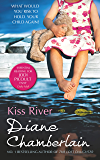 Kiss River (The Keeper of the Light Trilogy Book 2)