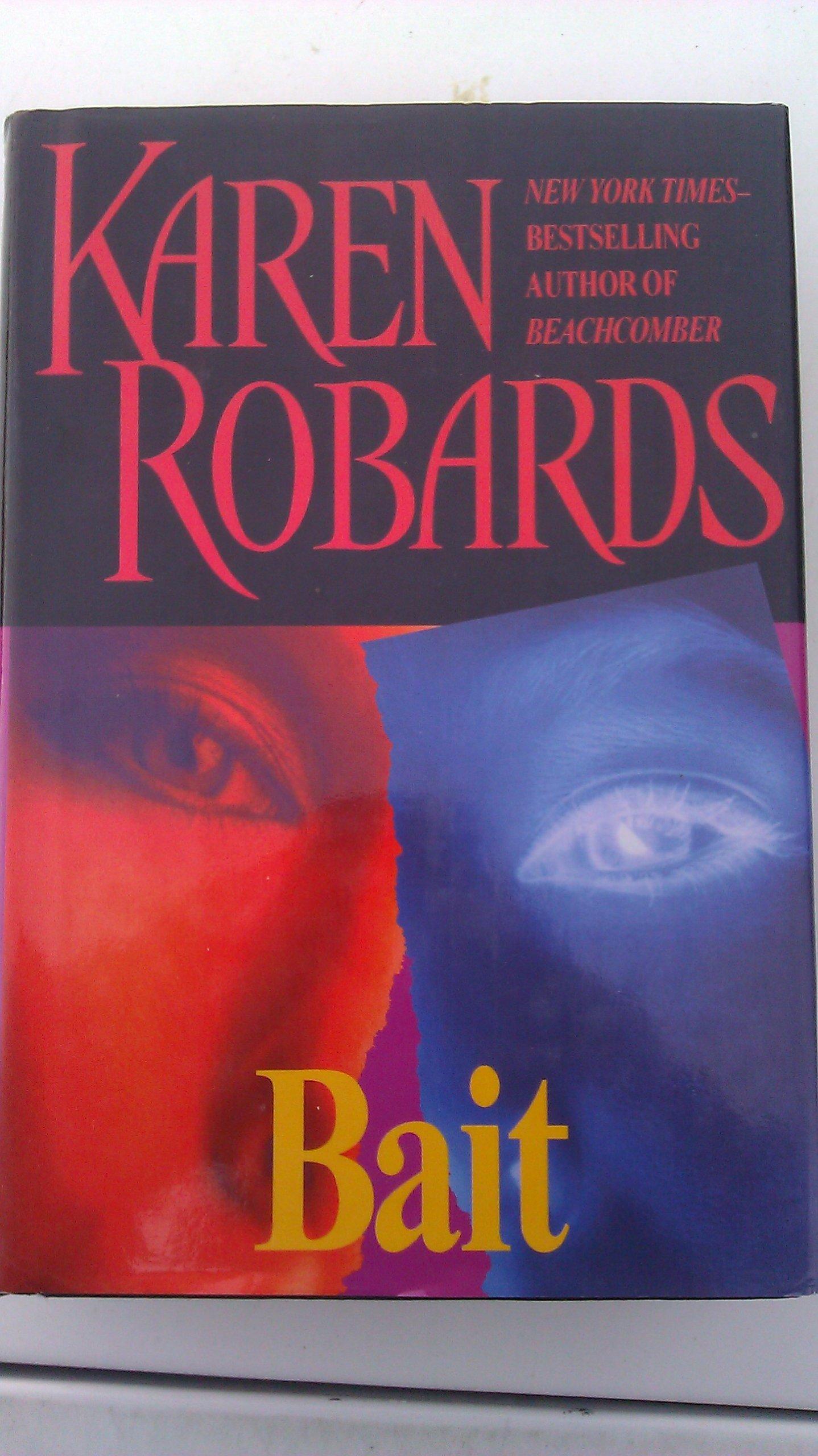 Bait Karen Robards