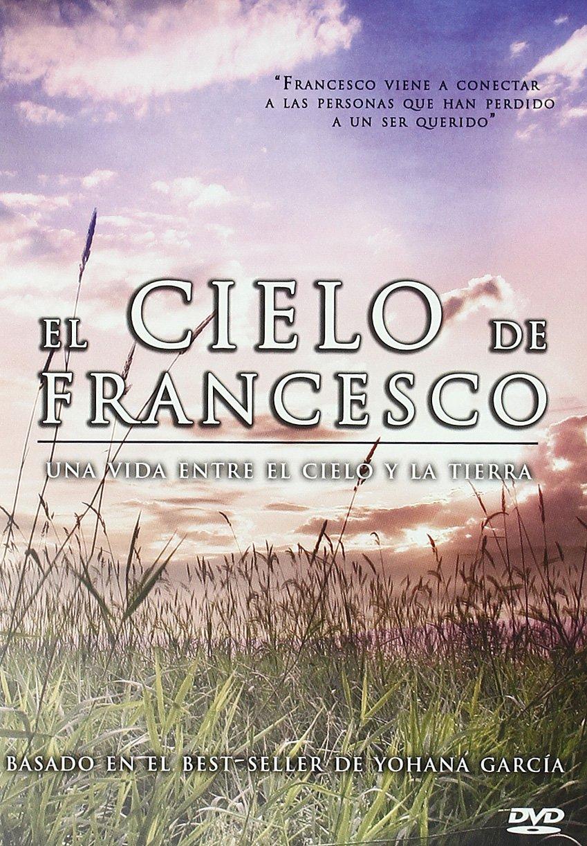 El Cielo de Francesco [DVD]: Amazon.es: Yohana García: Cine y ...
