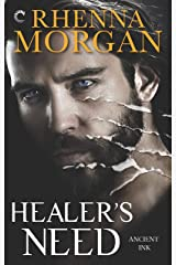 Healer's Need (Ancient Ink Book 2) Kindle Edition