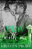 Play With Me (With Me In Seattle Book 3) (English Edition)