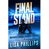 Final Stand (Northwest Counter-Terrorism Taskforce Book 5)