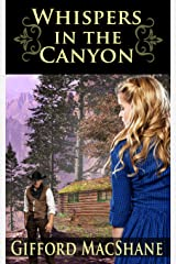 Whispers in the Canyon Kindle Edition