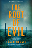 The Root of Evil: An Inspector Barbarotti Novel 2