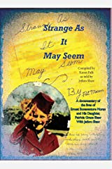 Strange As It May Seem (Extraordinary Ordinary People) Hardcover