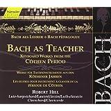 Edition Bachakademie Vol. 107 (Bach als Lehrer: Werke aus den Köthener Jahren)