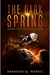 The Dark Spring: Hard Science Fiction Kindle Edition