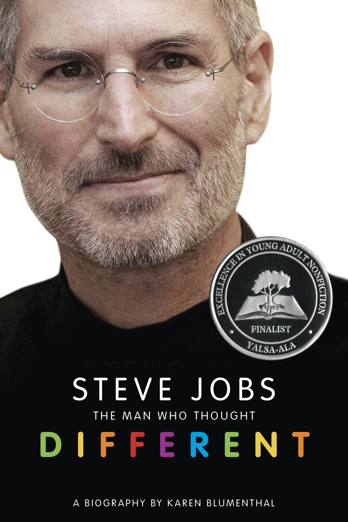 steve jobs the man who thought different a biography karen  steve jobs the man who thought different a biography karen blumenthal 8601423280745 amazon com books