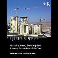 Building Lean, Building BIM: Improving Construction the Tidhar