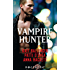 Vampire Hunter: Shadow Hunter (The Execution Underground, Book 1) / Shadow's Caress / Hunter's Surrender (Mills & Boon Nocturne)