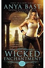 Wicked Enchantment (A Dark Magick Novel Book 1) Kindle Edition