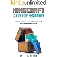 Minecraft Guide for Beginners: Know the basics of survival, exploration, mining, building, farming and crafting