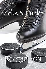Picks & Pucks Kindle Edition